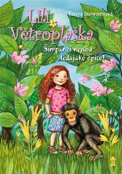 Obálka titulu Lili Větroplaška 4: Šimpanzi nejsou ledajaké opice!