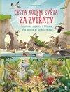 Obálka knihy Cesta kolem světa za zvířaty