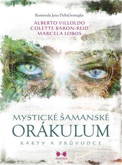 Obálka titulu Mystické šamanské orákulum
