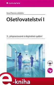 Obálka titulu Ošetřovatelství I