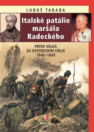 ITALSKÁ PATÁLIE MARŠÁLA RADECKÉHO
