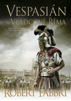 Obálka titulu Vespasián 5: Vládcové Říma
