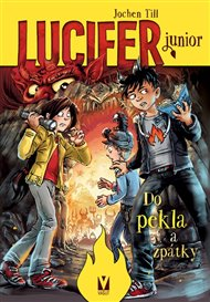 Lucifer junior 3 – Do pekla a zpátky