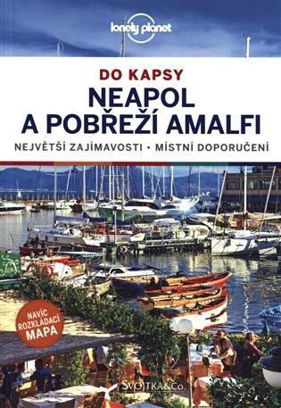 NEAPOL A AMALFSKÉ POBŘEŽÍ DO KAPSY LONELY PLANET