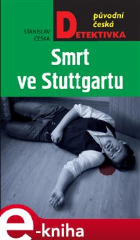Obálka titulu Smrt ve Stuttgartu
