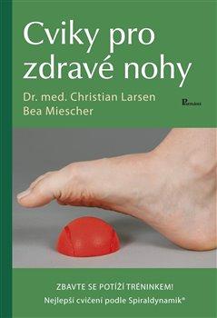 Obálka titulu Cviky pro zdravé nohy