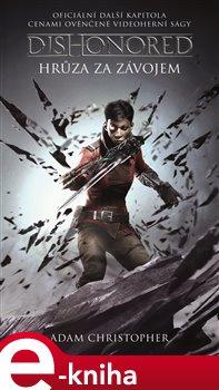 Obálka titulu Dishonored - Hrůza za závojem