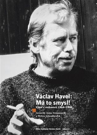 Václav Havel - Má to smysl