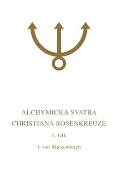 Obálka titulu Alchymická svatba Christiana Rosenkreuze II.díl