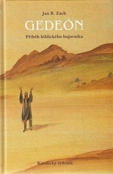 Obálka titulu Gedeón - příběh biblického bojovníka