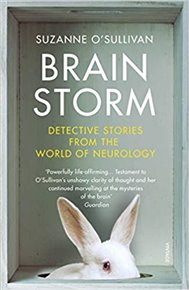 Brainstorm : Detective Stories From the World of Neurology