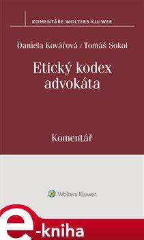 Obálka titulu Etický kodex advokáta. Komentář
