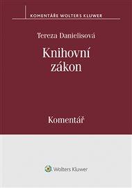 Knihovní zákon (č. 257/2001 Sb.). Komentář