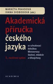 Obálka titulu Akademická příručka českého jazyka