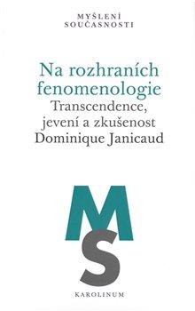 Obálka titulu Na rozhraních fenomenologie
