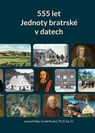 555 let Jednoty bratrské v datech (1457–2012)