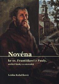 Novéna ke Sv. Františkovi z Pauly, světci lásky a zázraků