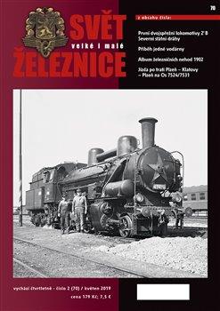 Obálka titulu Svět železnice 70 / květen 2019