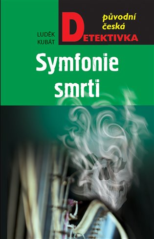 Symfonie smrti - Luděk Kubát | Booksquad.ink