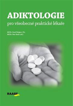 Obálka titulu Adiktologie pro všeobecné praktické lékaře