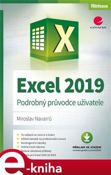 Excel 2019. Podrobný průvodce uživatele - Miroslav Navarrů e-kniha