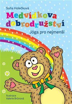 Obálka titulu Medvídkova dobrodružství  – jóga pro nejmenší