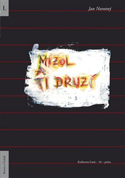 Obálka titulu Mizol a ti druzí
