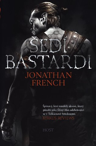 Šedí bastardi - Jonathan French | Booksquad.ink