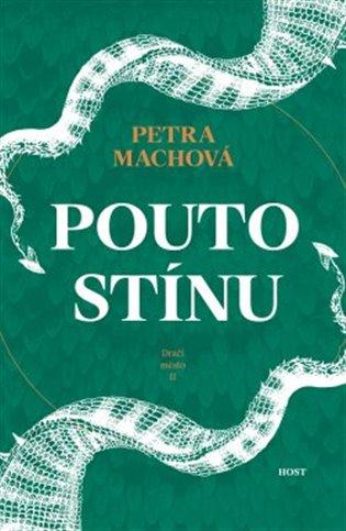 Pouto stínu - Petra Machová | Booksquad.ink