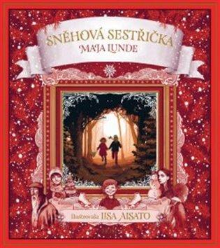 Sněhová sestřička - Maja Lunde | Booksquad.ink