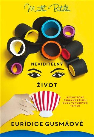 Neviditelný život Euridice Gusmaové - Martha Batalha   Booksquad.ink