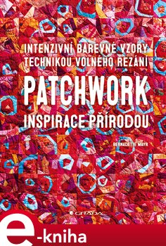 Patchwork. Inspirace přírodou