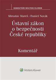 Ústavní zákon o bezpečnosti České republiky. Komentář