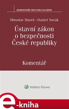 Obálka titulu Ústavní zákon o bezpečnosti České republiky. Komentář