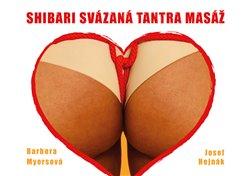 Obálka titulu Shibari svázaná tantra masáž