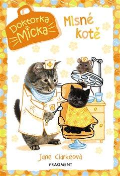 Obálka titulu Doktorka Micka - Mlsné kotě