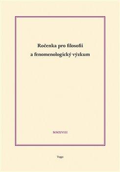 Obálka titulu Ročenka pro filosofii a fenomenologický výzkum 2018