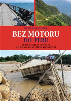 Obálka titulu Bez motoru do Peru