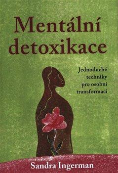 Obálka titulu Mentální detoxikace