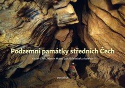 Obálka titulu Podzemní památky středních Čech