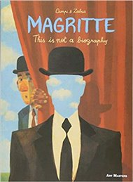 Magritte: This is Not a Biography (Art Masters)