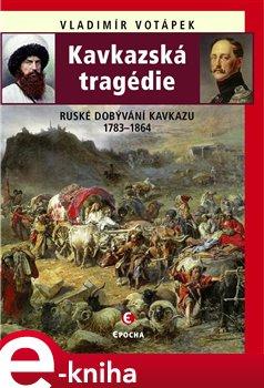 Obálka titulu Kavkazská tragédie