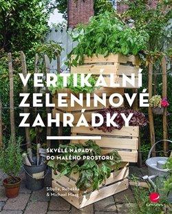 Obálka titulu Vertikální zeleninové zahrádky