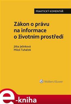 Obálka titulu Zákon o právu na informace o životním prostředí. Praktický komentář