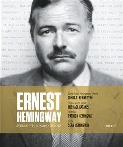 Obálka titulu Ernest Hemingway: Svědectví jednoho života