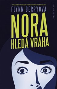 Nora hledá vraha