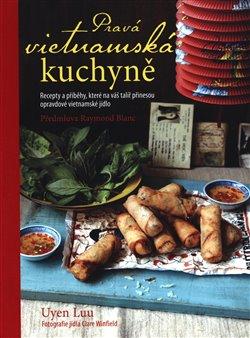 Obálka titulu Pravá vietnamská kuchařka