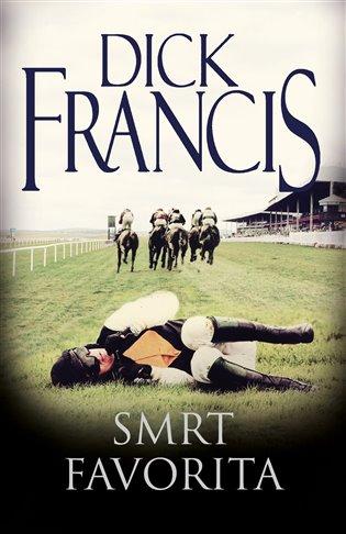 Smrt favorita - Dick Francis   Booksquad.ink