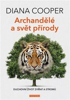 Obálka titulu Archandělé a svět přírody