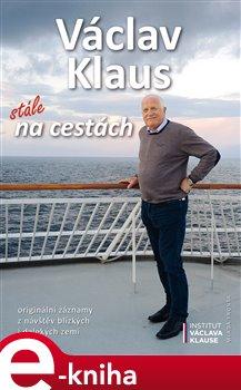 Václav Klaus: stále na cestách